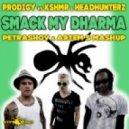 Prodigy vs KSHMR & Headhunterz - Smack My Dharma (PETRASHOV & ARTEM S MASHUP)