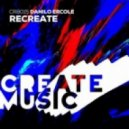 Danilo Ercole - Recreate (Original Mix)