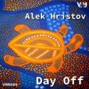 Alek Hristov - Day Off  (Original Mix)