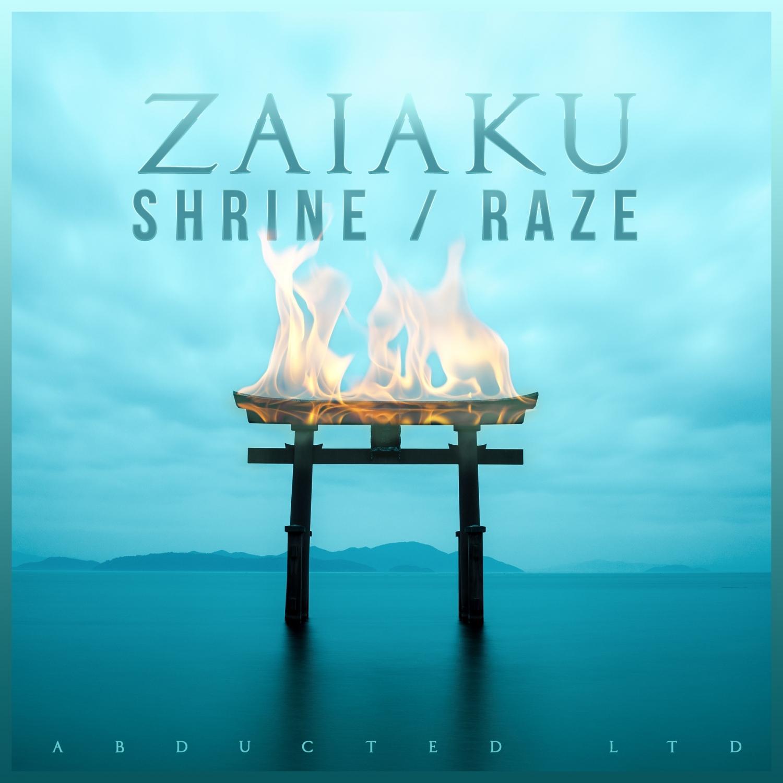 Zaiaku - Shrine  (Original Mix)
