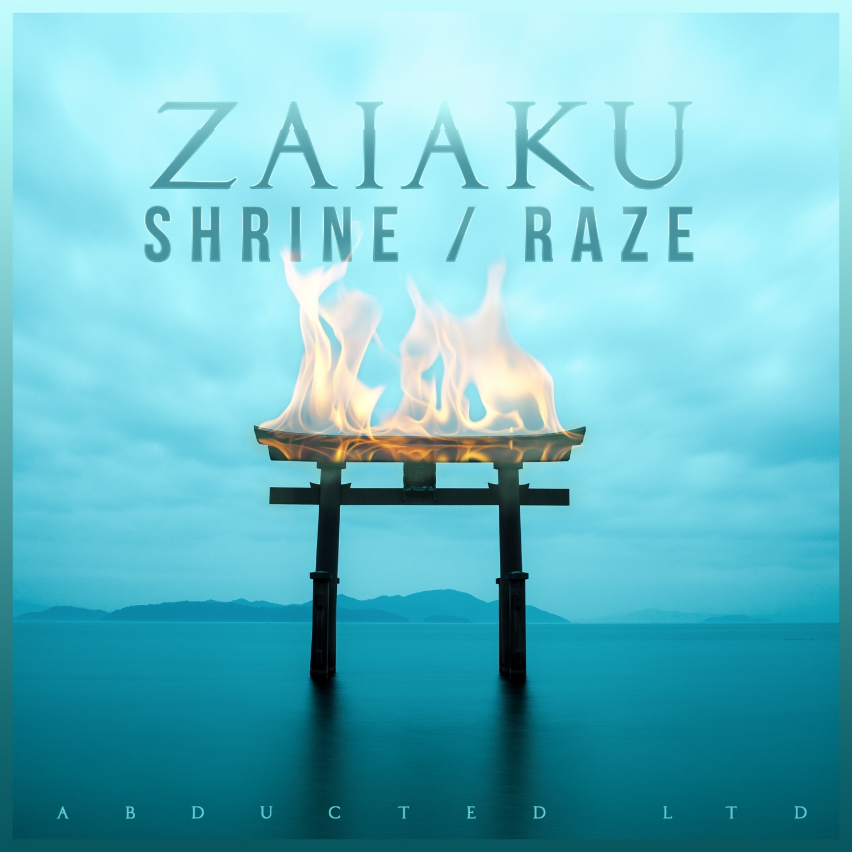 Zaiaku - Raze  (Original Mix)