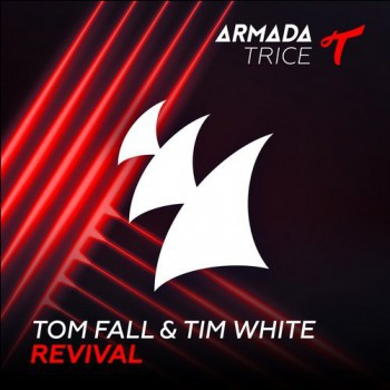 Tom Fall & Tim White - Revival (Extended Mix)