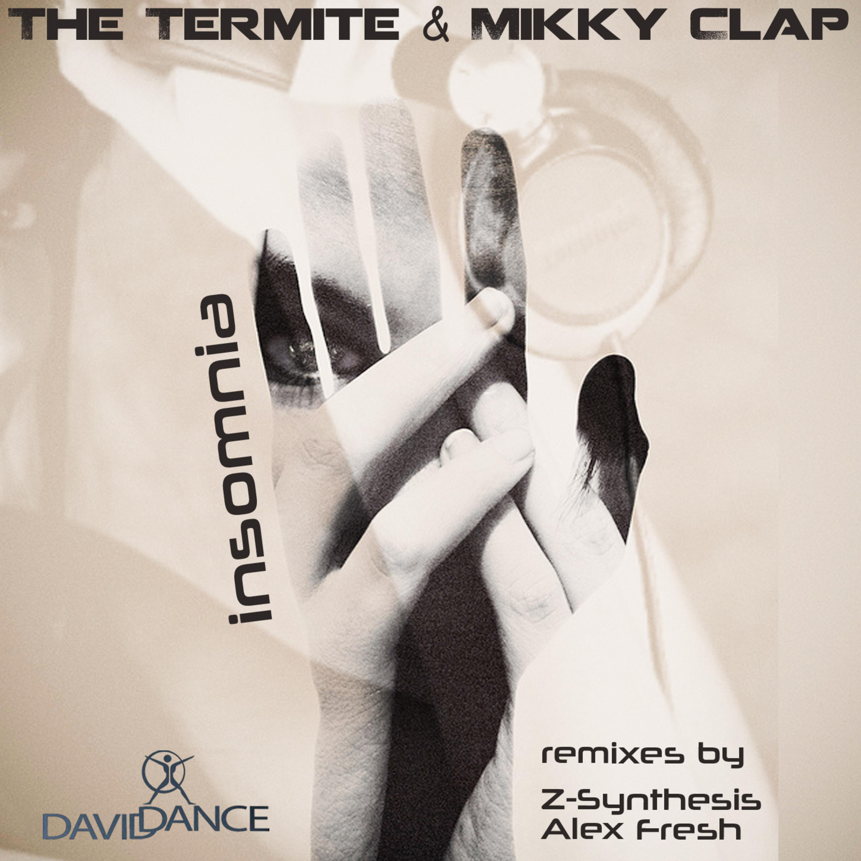 The Termite & Mikky Clap - Insomnia (Z-Synthesis Remix)