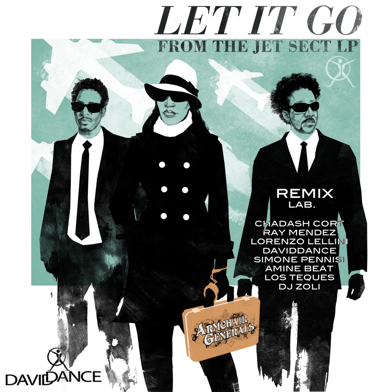 Armchair Generals - Let It Go (Radio Edit)