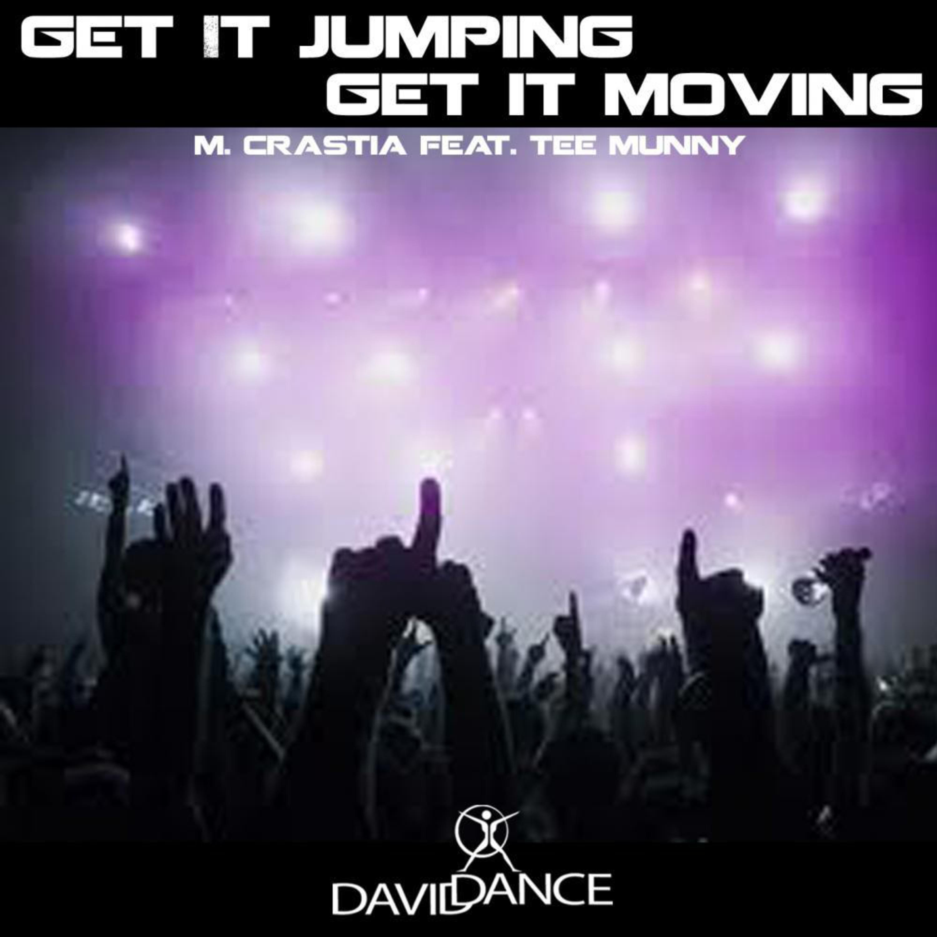 Marco Crastia - Get It Jumping, Get It Moving (feat.Tee Munny) (Instrumental Mix)