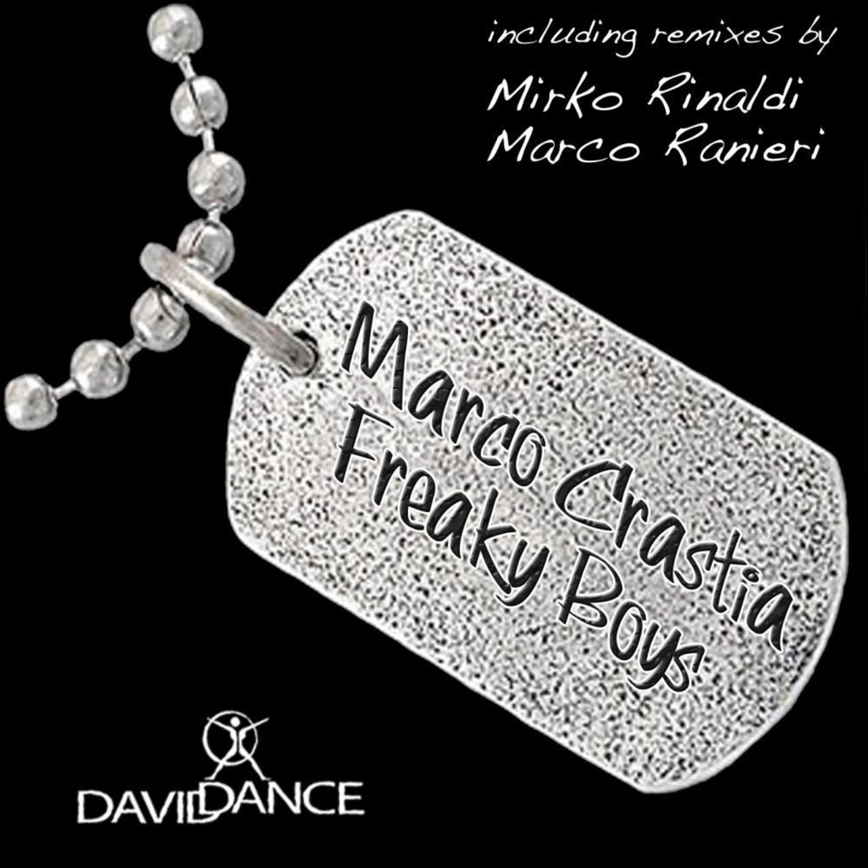 Marco Crastia - Freaky Boys (Marco Ranieri Remix)