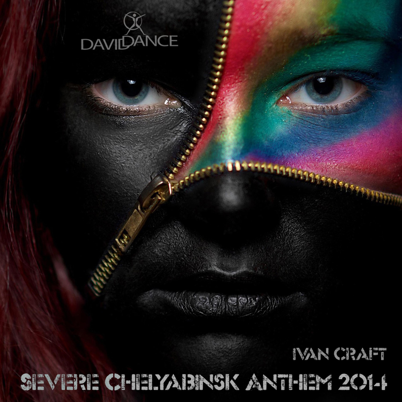Ivan Craft - Severe Chelyabinsk  Anthem 2014 (Original mix)