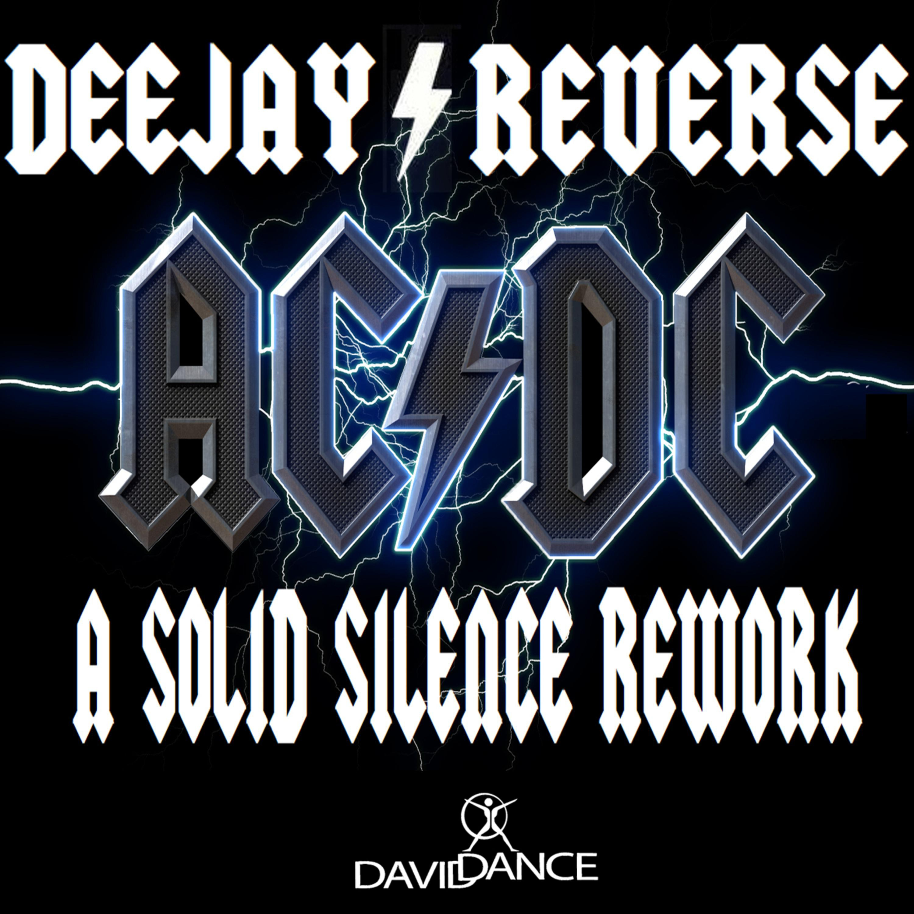 Deejay Reverse - A Solid Silence Rework (Original extended mix)