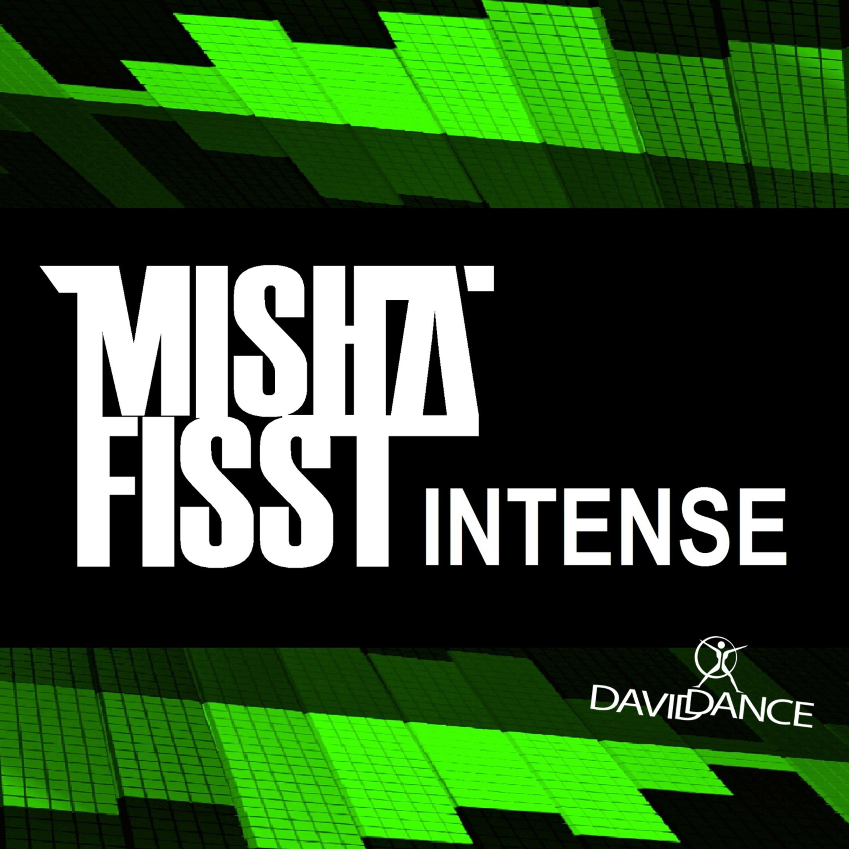 Misha Fisst - Intense (Original mix)
