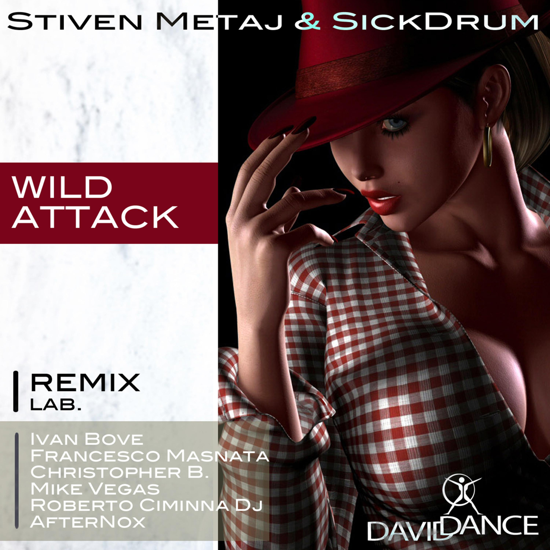 Stiven Metaj - Wild Attack (Ivan Bove Remix)