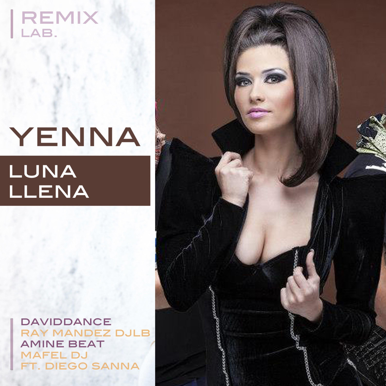 Yenna - Luna Llena (Amine Beat Remix)