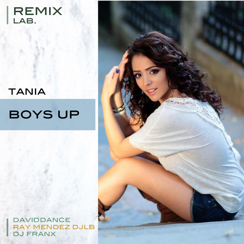 Tania - Boys Up (DJ FRANX REMIX)