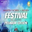 Martin Norell & Ayden feat. aberANDRE - Festival (Marcus Brodowski Deep Remix)