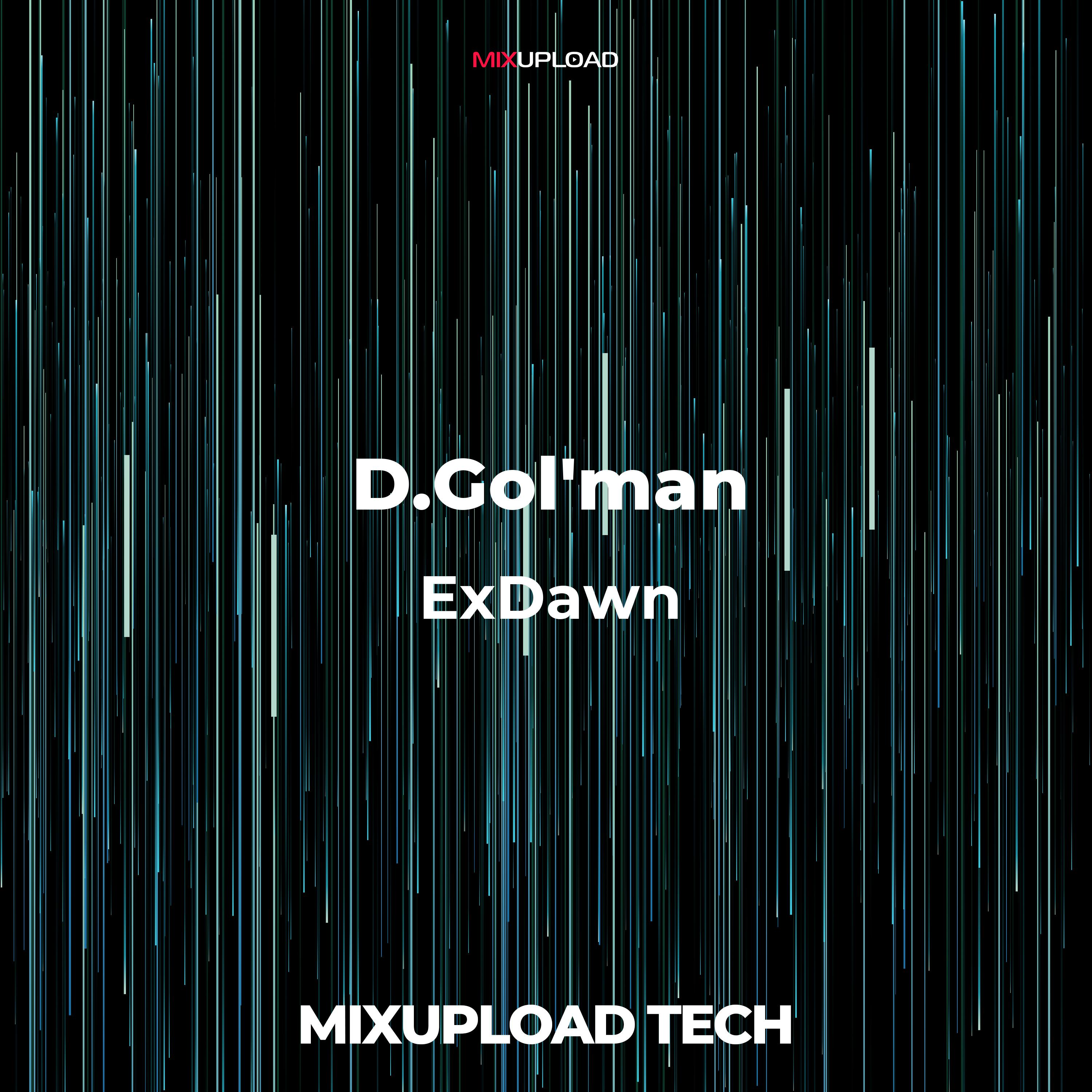 D.Gol\'man - ExDawn (Original mix)