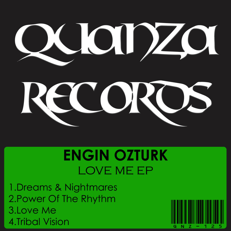 Engin Ozturk - Love Me (Original mix)