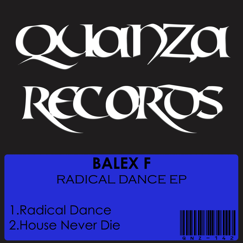 Balex F - Radical Dance (Original Mix)