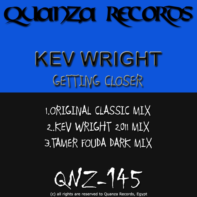 Kev Wright - Getting Closer (Original mix)