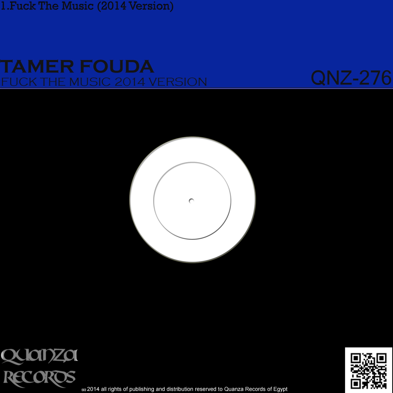 Tamer Fouda - Fuck The Music (2014 Version)