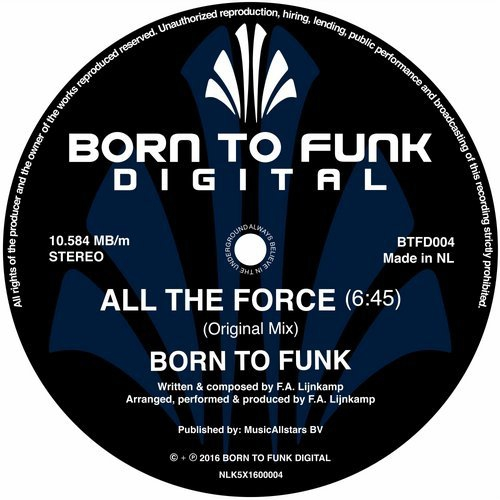 Born To Funk - All The Force (Original Mix)