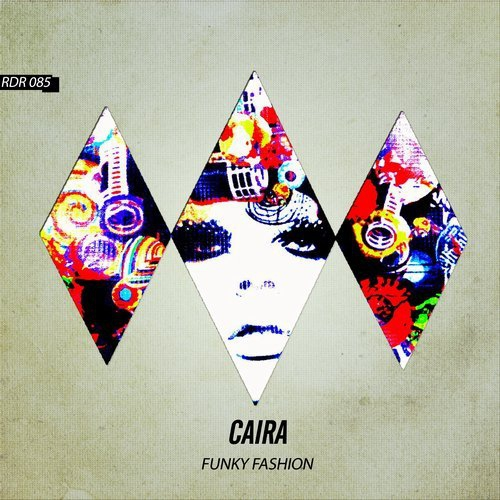 Caira - Funky Fashion (Original Mix)