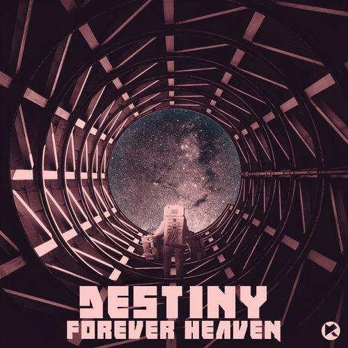 Forever Heaven - Destiny (Original Mix)