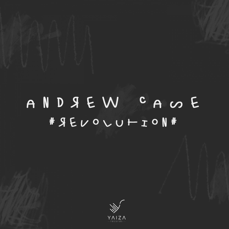 Andrew Case - Revolution (Original Mix)