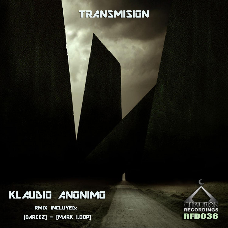 Klaudio Anonimo  - Transmisión (GarceZ Remix)