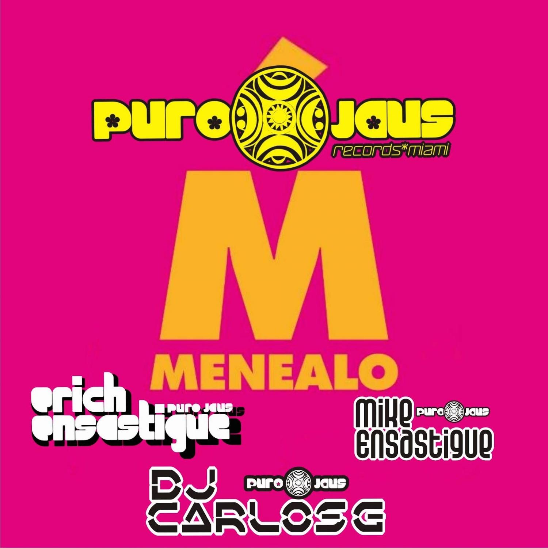 DJ Carlos G & Erich Ensastigue & Mike Ensastigue - MENEALO (Instrumental Miami Mix)