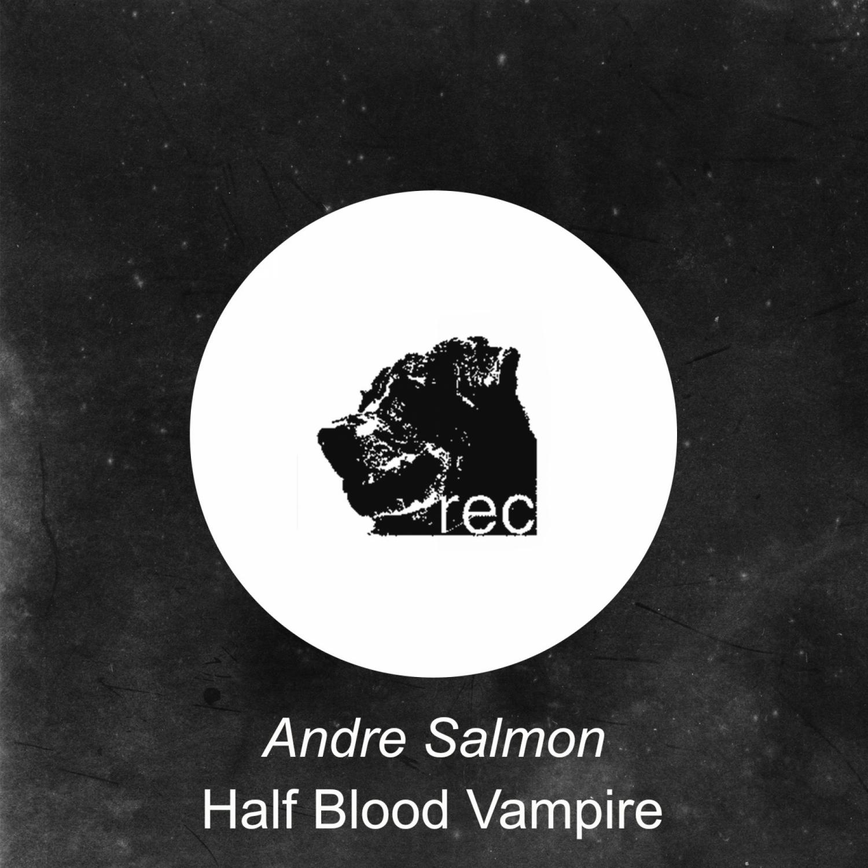 Andre Salmon - Half Blood Vampire ()