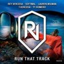 T.Vercosa & Rey Vercosa & Softmal - Run That Track  (Original Mix)