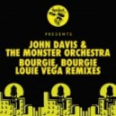 John Davis & The Monster Orchestra - Bourgie\', Bourgie\' (Dance Ritual Dub Inst)