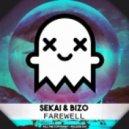 Sekai & Bizo - Farewell (Original mix)