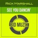 Rick Marshall - See You Dancin\' (Mario Djust Remix)