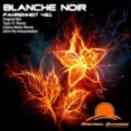 Carlos Martz, Blanche Noir - Fahrenheit 451 (Carlos Martz Remix)