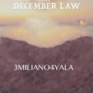 3MILIANO4YALA - December Law (Original Mix)