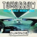 Talla 2XLC pres. DuMonde - Tomorrow (Talla 2XLC Remix 2016)