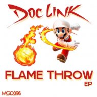 Doc Link - Flame Throw (Walking Out)  (Original Mix)