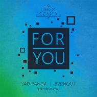 Sad Panda  &  Bvrnout  &  Kiva  - For You (feat. Kiva) (Teelo Remix)