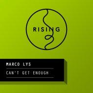 Marco Lys  - Grant Nalder & Adam Asenjo Remix (Grant Nalder & Adam Asenjo Remix) (Grant Nalder & Adam Asenjo Remix)