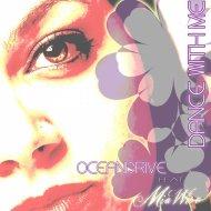 Oceandrive - Dance With Me (Masstaff Klub Radio)