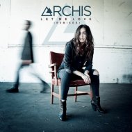 ARCHIS - Let Me Love (Chris Bushnell Remix)