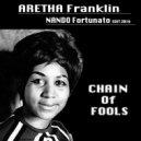 Aretha  - Franklin (Nando Fortunato Edit)