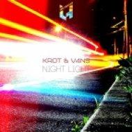 Krot & V4Ns - Night Light (Original mix)