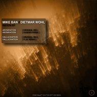 Dietmar Wohl & Mike Ban - Abomination (GabeeN remix)