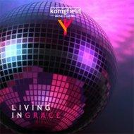 Königfield - Living In Grace (49 NuDisco Party)