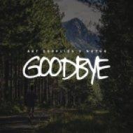 Art Supplies, NuYuh - Goodbye (Original Mix)