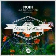 Anturage feat. Leusin - Moth (Anton Ishutin Remix)