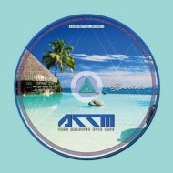 ACCM - From Maldives With Love (Original Mix)