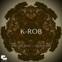 K-Rob - Every New Thing  (Original Mix)