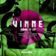 VINNE - Funk It (Klle Dawid & Jack N\' Jane Remix)